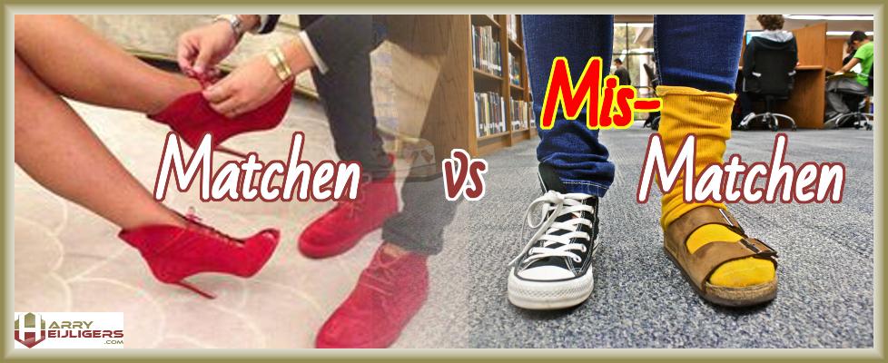 Matchen versus Mis-matchen